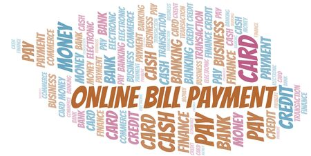 Online Bill Payment word cloud. Vector made with text only.