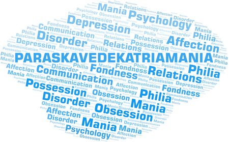 Paraskavedekatriamania word cloud. Type of mania, made with text only.