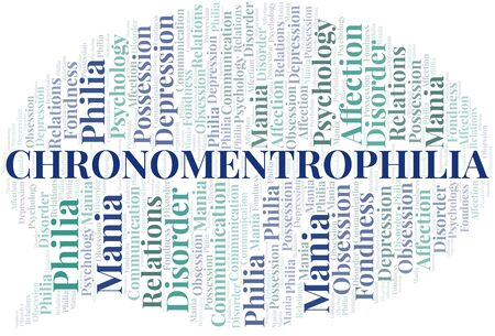 Chronomentrophilia word cloud. Type of Philia.