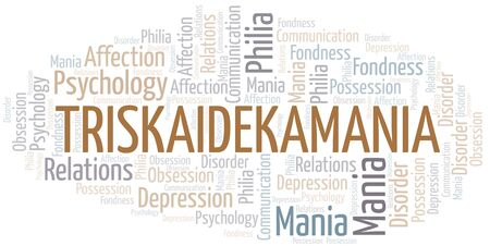 Triskaidekamania word cloud. Type of mania, made with text only.