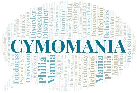 Cymomania word cloud. Type of mania, made with text only.