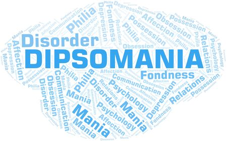 Dipsomania word cloud. Type of mania, made with text only.