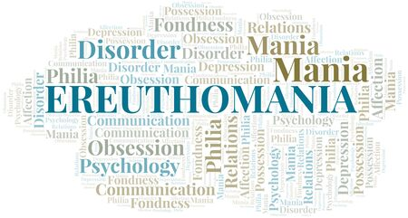 Ereuthomania word cloud. Type of mania, made with text only.