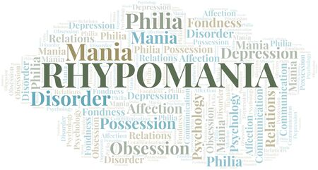 Rhypomania word cloud. Type of mania, made with text only.