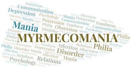 Myrmecomania word cloud. Type of mania, made with text only.