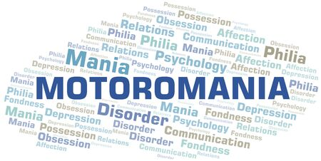 Motoromania word cloud. Type of mania, made with text only.