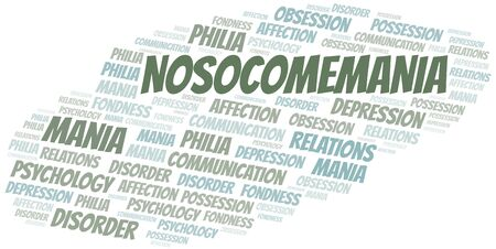 Nosocomemania word cloud. Type of mania, made with text only.