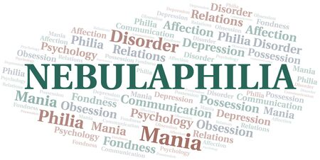 Nebulaphilia word cloud. Type of Philia.