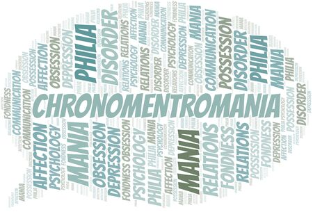 Chronomentromania word cloud. Type of mania, made with text only.