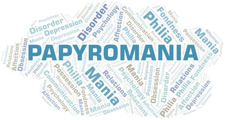 Papyromania word cloud. Type of mania, made with text only.