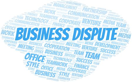 Business Dispute word cloud. Collage made with text only. Illustration
