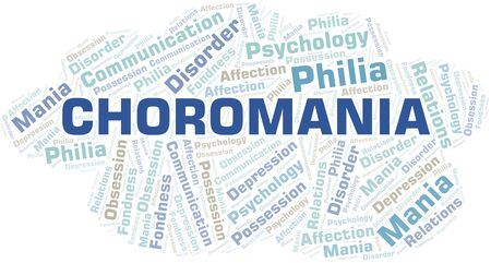 Choromania word cloud. Type of mania, made with text only.