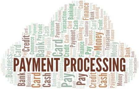 Payment Processing word cloud. Vector made with text only.