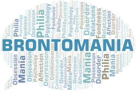 Brontomania word cloud. Type of mania, made with text only.