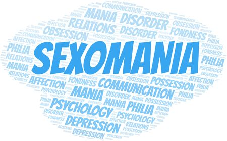 Sexomania word cloud. Type of mania, made with text only.