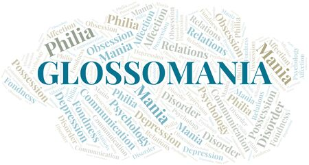 Glossomania word cloud. Type of mania, made with text only.