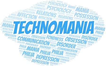 Technomania word cloud. Type of mania, made with text only.