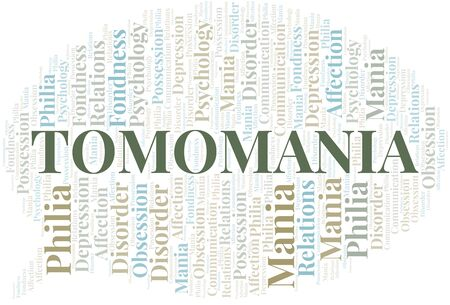 Tomomania word cloud. Type of mania, made with text only. Vettoriali