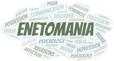 Enetomania word cloud. Type of mania, made with text only.