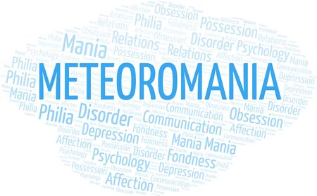 Meteoromania word cloud. Type of mania, made with text only. Illusztráció