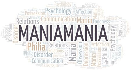 Maniamania word cloud. Type of mania, made with text only. Illusztráció