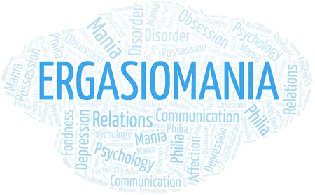 Ergasiomania word cloud. Type of mania, made with text only.