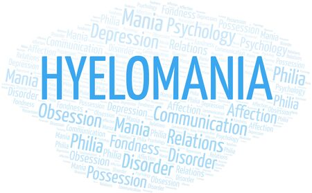 Hyelomania word cloud. Type of mania, made with text only. Illusztráció