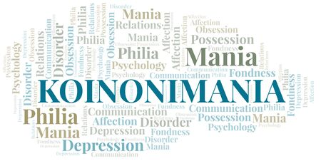 Koinonimania word cloud. Type of mania, made with text only.