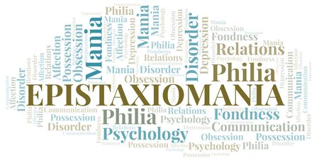 Epistaxiomania word cloud. Type of mania, made with text only. Illusztráció