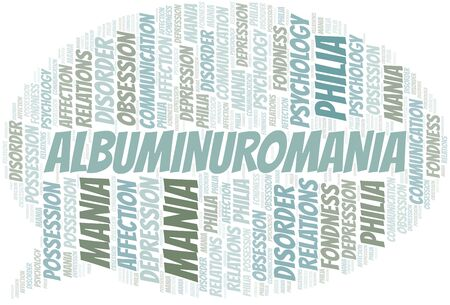 Albuminuromania word cloud. Type of mania, made with text only.