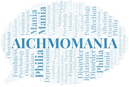Aichmomania word cloud. Type of mania, made with text only. Illusztráció