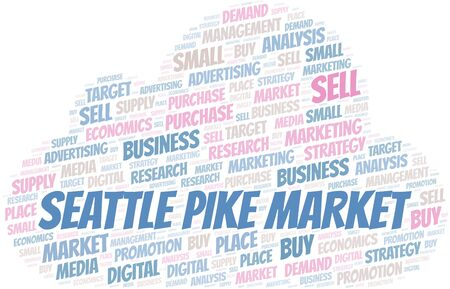 Seattle Pike Market word cloud. Vector made with text only