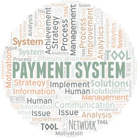 Payment System typography vector word cloud. Wordcloud collage made with the text only.
