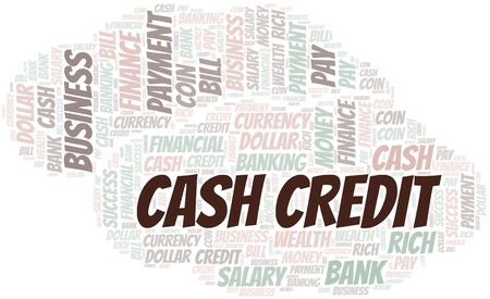 Cash Credit typography vector word cloud. Word cloud collage made with the text only.