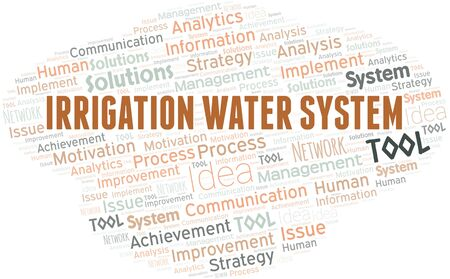 Irrigation Water System typography vector word cloud. Wordcloud collage made with the text only.