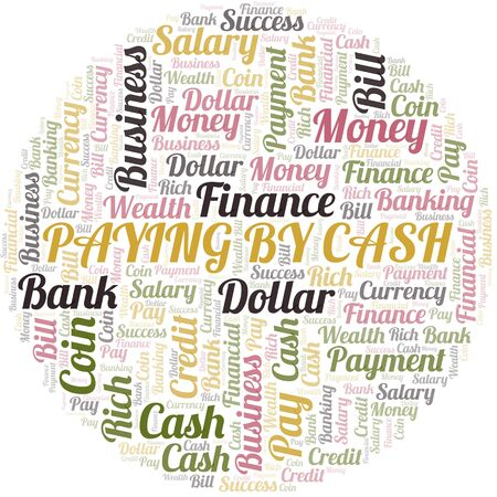Paying By Cash typography vector word cloud. Wordcloud collage made with the text only. Ilustrace