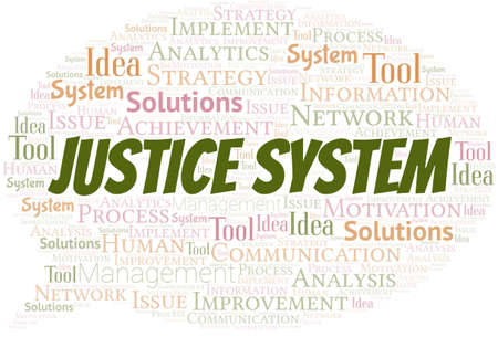 Justice System typography vector word cloud.
