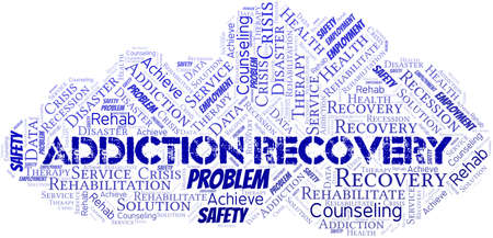 Addiction Recovery vector word cloud, made with text only.