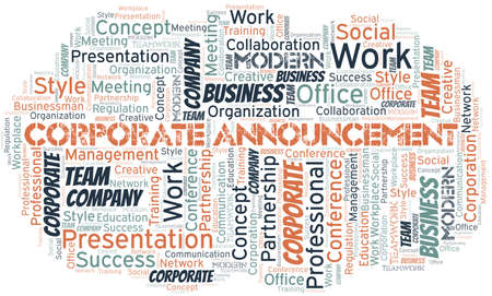 Corporate Announcement vector word cloud, made with text only.