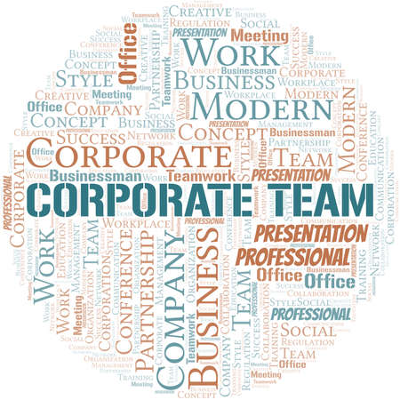 Corporate Team vector word cloud, made with text only. Illustration