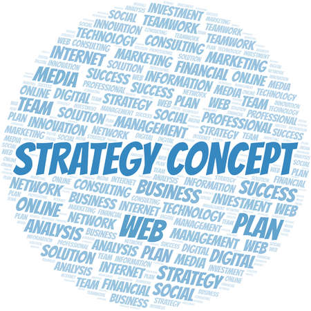 Strategy Concept word cloud create with text only. Illustration