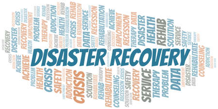 Disaster Recovery vector word cloud, made with text only. Illustration