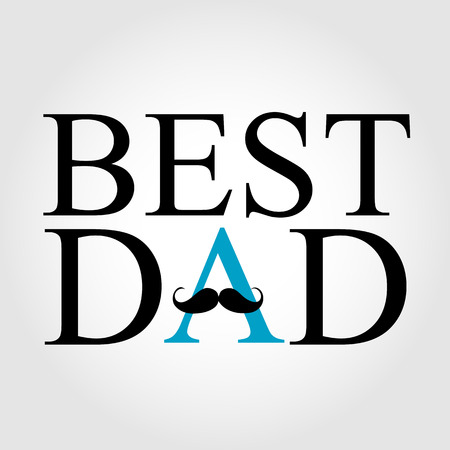 s tie: Best Dad with a mustache over A Illustration
