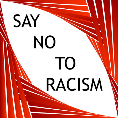 Say no to racism graphic