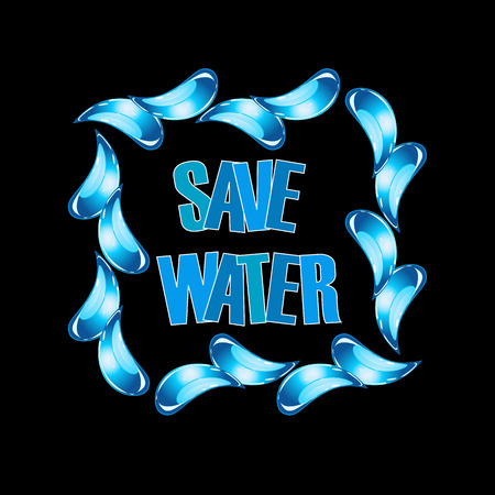 wrestle: Save water graphic with water droplets Illustration