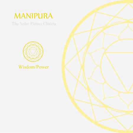 Manipura- The solar plexus chakra which stands for wisdom or power
