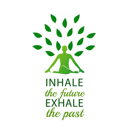 Meditation- Inhale the future and exhale the past. Vecteurs