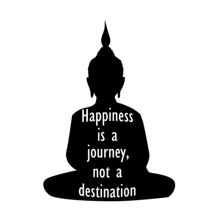 Silhouette of Buddha with inspirational quote, Happiness is a journey, not a destination. 向量圖像