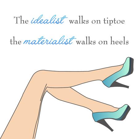Citation de motivation sur les talons hauts - chaussures et jambes pour femmes sur fond blanc