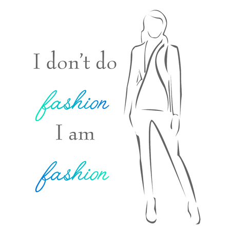 Inspirational quote about fashion- woman in elegant gown- typography motivational quote Illustration